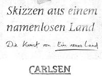 "lettering: shaun tan / ""skizzen aus einem namenlosen land"""